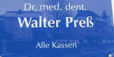 Dr. med. dent. Walter Preß in Lappersdorf