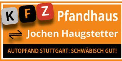 KFfz-Pfandleihhaus Haugstetter in Stuttgart