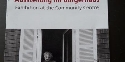"""Initiativkreis Albert -Einstein -Haus Caputh e. V. , Ausstellung im Bürgerhaus """" Einsteins Sommeridyll in Caputh"""" in Schwielowsee"""