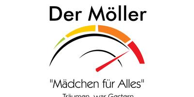 Der Möller, Mädchen für Alles in Ingolstadt an der Donau