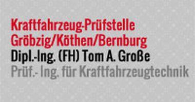 Prüfstelle für Kraftfahrzeuge - Dipl.-Ing. Große in Südliches Anhalt Gröbzig