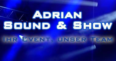 Adrian Sound & Show in Ettenheim